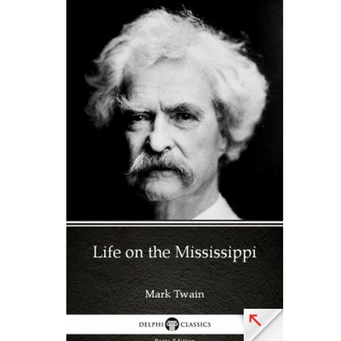 Life On the Mississippi by Mark Twain