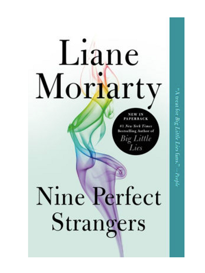 9 Perfect Strangers by Laine Moriarty