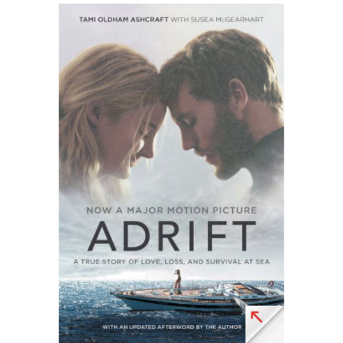 Adrift: A True Story of Love, Loss, and Survival at Sea by Tami Oldham Ashcraft