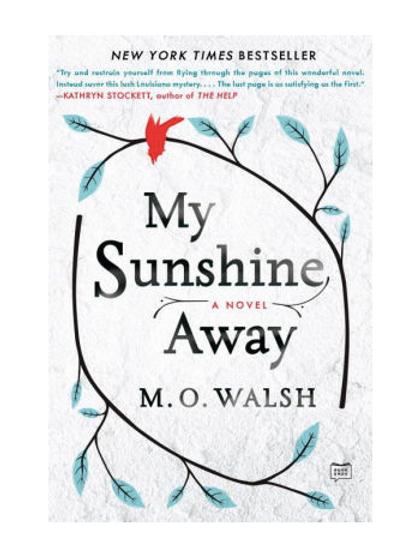 My Sunshine Awayby M. O. Walsh