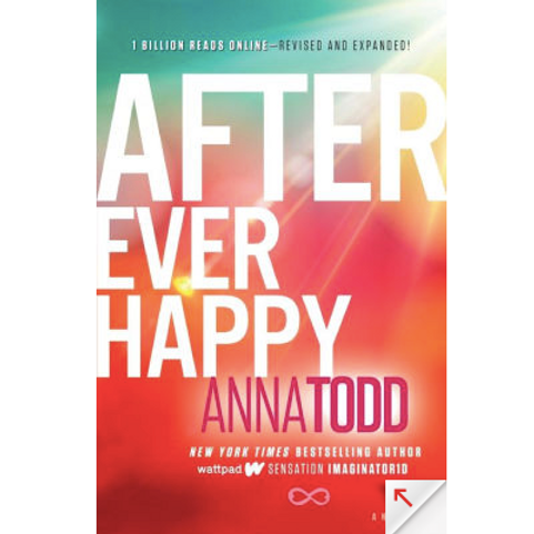 After Ever Happy by Anna Todd (After Series #4)