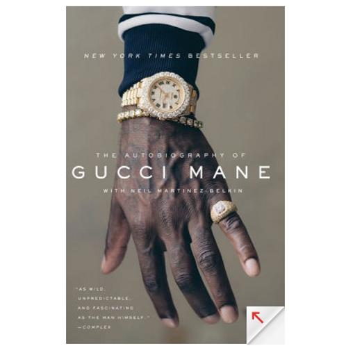 The Autobiography of Gucci Mane by Gucci Mane