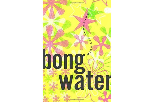 Bong Water by Michael Hornburg