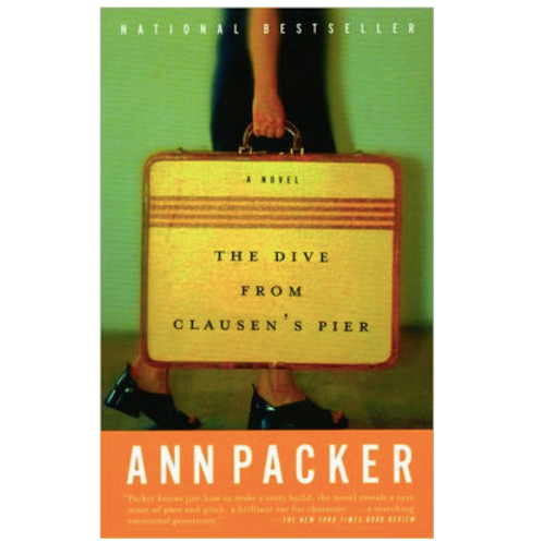 The Dive From Clausen's Per by Ann Packer