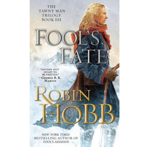 Fool's Fate by Robin Hobb (The Tawny Man Trilogy #3)