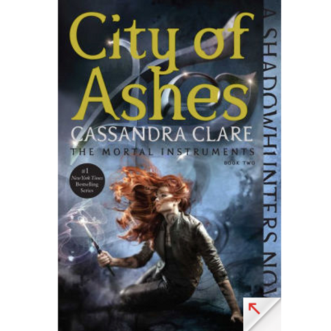 City of Ashes by Cassandra Clare (Mortal Instruments #2)