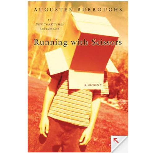 Running With Scissors by Augesten Burroughs