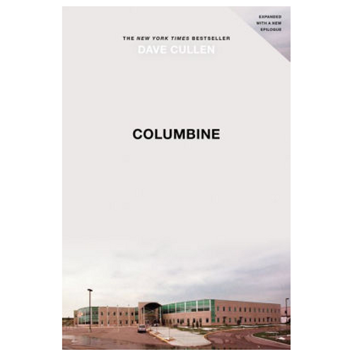 Columbine by David Cullen