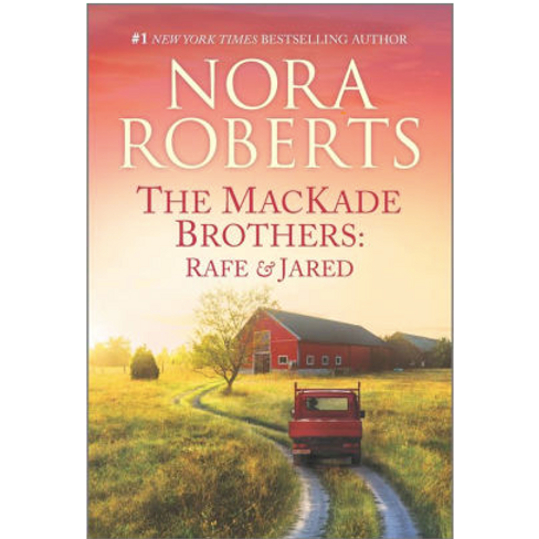 The McKade Brothers: Rafe and Jared by Nora Roberts