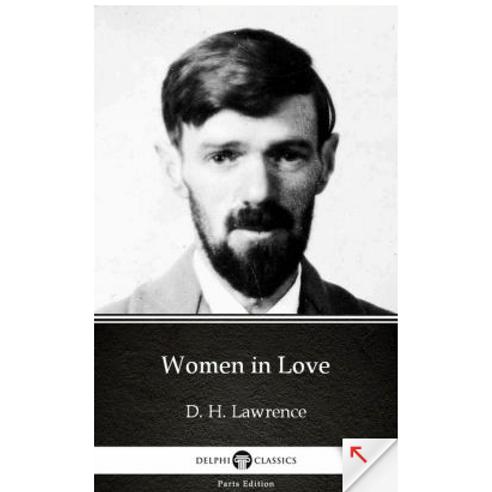 Women In Loveby D.H. Lawrence