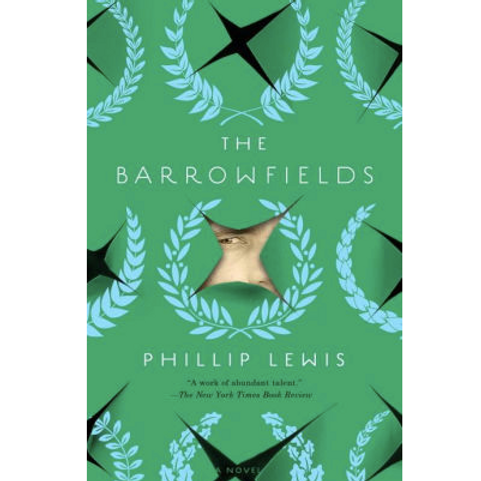 The Barrowfields by Philip Lewis