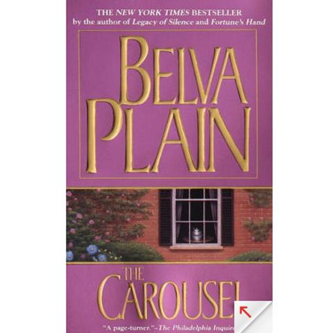The Carousel by Belva Plain