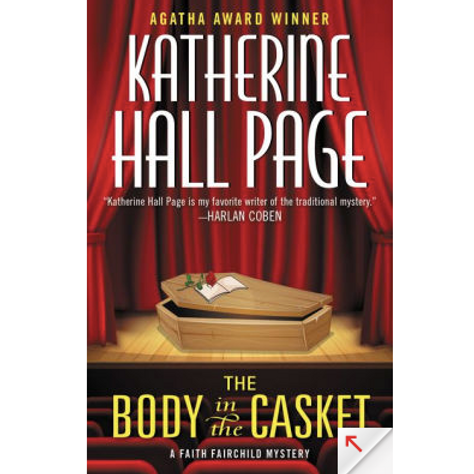 The Body in the Casket by Katherine Hall Page