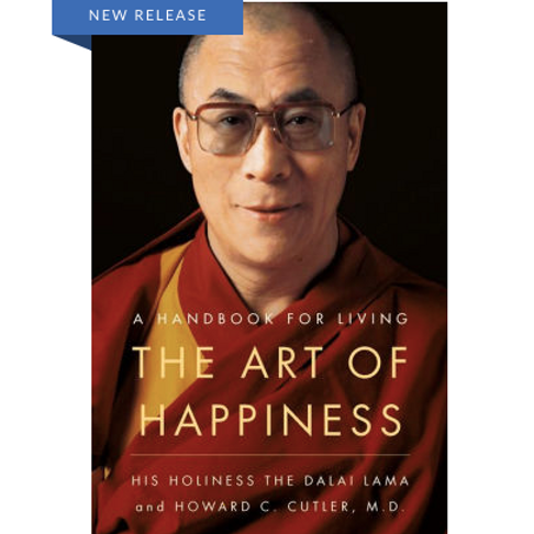 The Art of Happiness: A Handbook for Living by The Dalai Lama