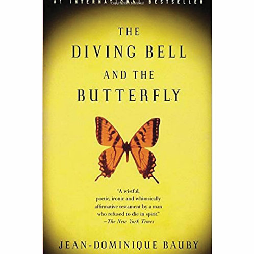 The Diving Bell and the Butterfly byJean-Dominique Bauby