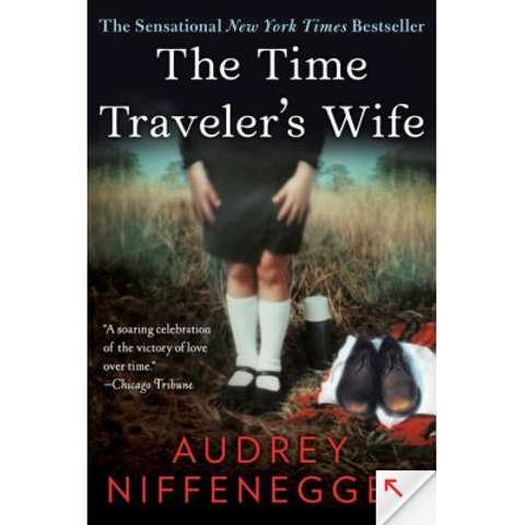 The Time Traveler's Wife by Audrey Niffengegger