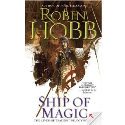 Ship of Magic by Robin Hobb (The Liveship Trades #1)