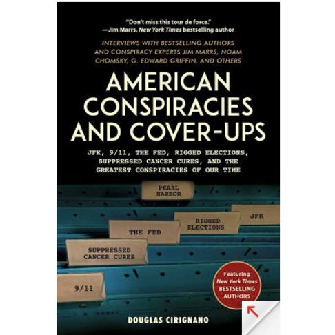 American Conspiracies and Cover-Ups by Douglas Cirignano