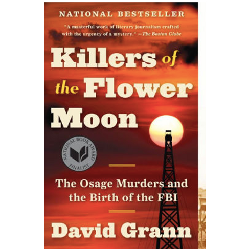 Killers of the Flower Moon by David Gram