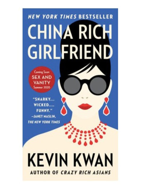 China Rich Girlfriend by Kevin Kwan (Crazy Rich Asians Trilogy #2)