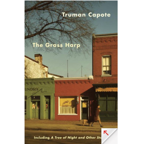 The Grass Harp: Short Stories by Truman Capote