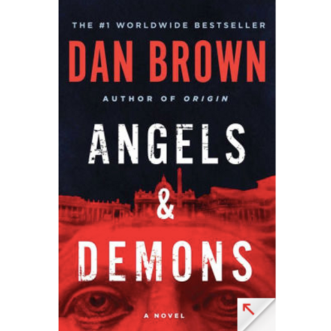 Angles and Demons by Dan Brown
