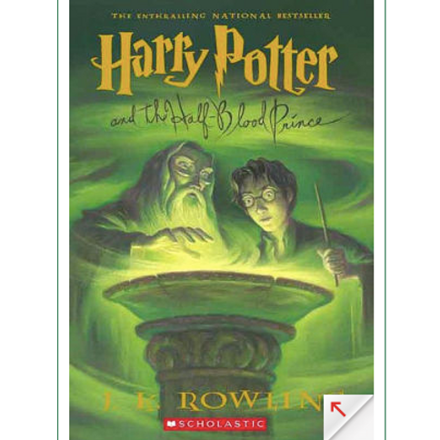 Harry Potter and the Half Blood Prince by J.K Rowling (Harry Potter #6)