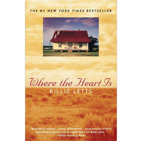Where the Heart Isby Billie Letts