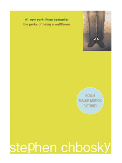 Perks of Being a Wallflower by Stephen Chbosky