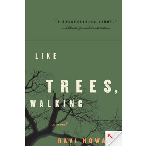 Like Trees, Walking by Ravi Howard