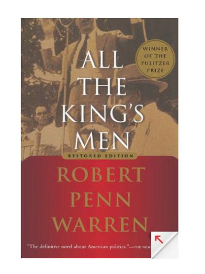 All the Kings Men by Robert Penn Warren