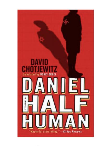 Daniel Half Human by David Chotjewitz