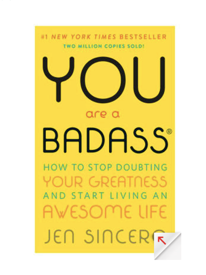 You Are A Badass by Jen Sncero