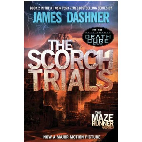 The Scorch Trials by James Dashner (Maze Runner Series #2)