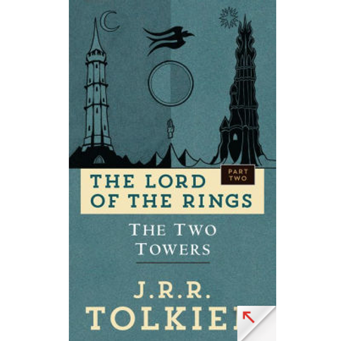 The Two Towers by J.R.R Tolken (Lord of the Rings #2)