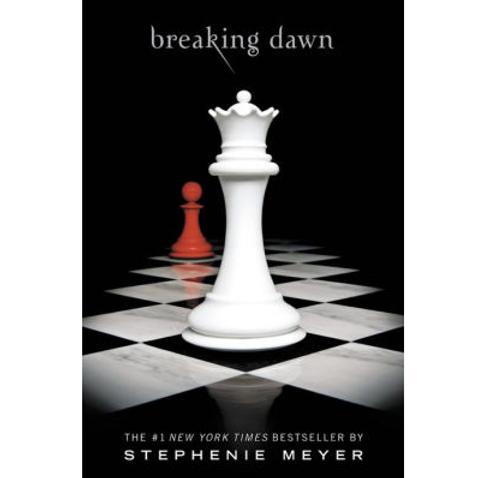Breaking Dawn by Stephanie Meyer (Twilight Series #4)