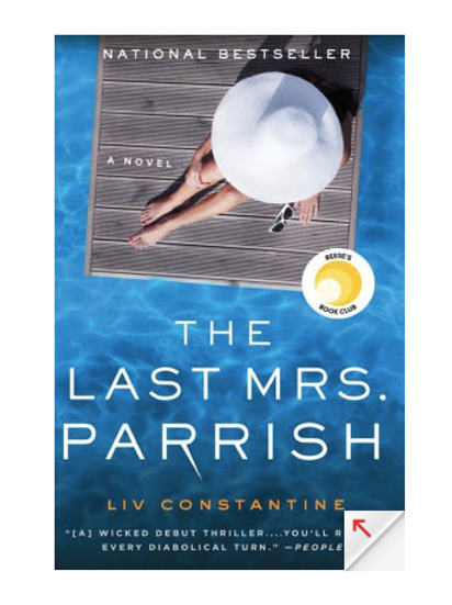 The Last Mrs. Parrish by Liv Constantine