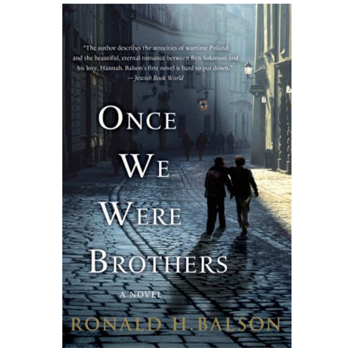 Once We Were Brothers by Ronald H. Balson (Taggart  and Lockhart #1)