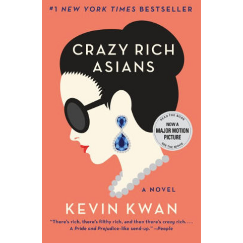 Crazy Rich Asians by Kevin Kwan (Crazy Rich Asians Trilogy #1)