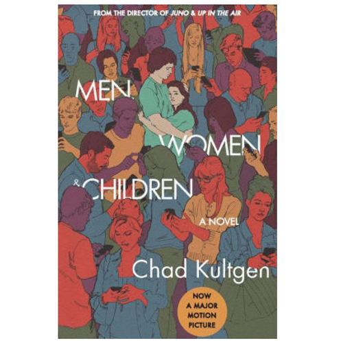 Men, Women, and Children by Chad Kultgen