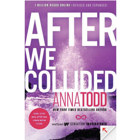 After We Collided by Anna Todd (After Series #2)