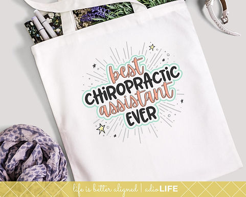 Best Chiropractic Assistant Ever Canvas Bag