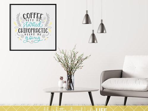 Coffee & Chiropractic Wall Art, Chiro Office Poster