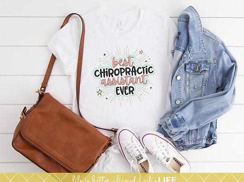 Best Chiropractic Assistant Ever Tee
