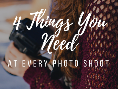 4 Things You Need at Every Photo Shoot