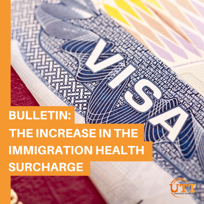BULLETIN: The increase in the Immigration Health Surcharge