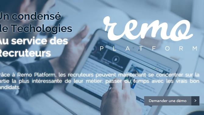 Remo Platform, un condensé de technologies au service des recruteurs!