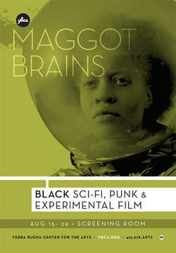 YBCA Maggot Brains