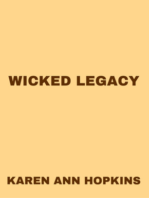Wicked Legacy, Book #10, is available for pre-order!!