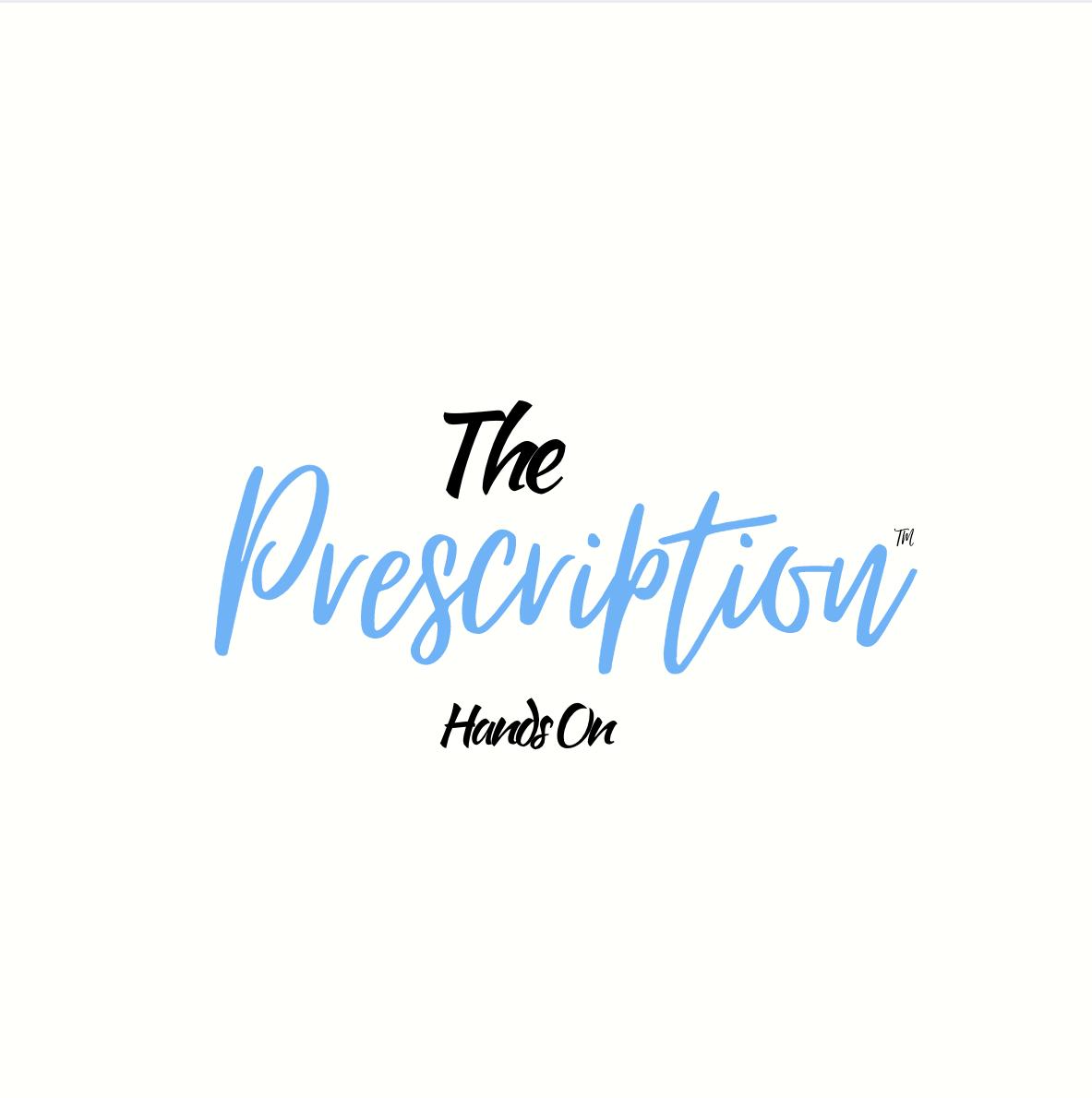 The Prescription - Hands On